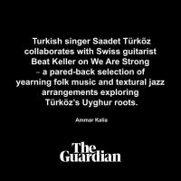 Saadet Türköz & Beat Keller Guardian